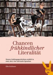 Fachbuch zur Literacy- und Sprachförderung für LehrerInnen, ErzieherInnen und pädagogische Fachkräfte