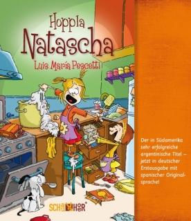 Luis María Pescetti, Hoppla Natascha, SchauHör Verlag.Ein charmant-witziges Buch für Kinder ab acht Jahren sowie Erwachsene mit viel Humor.