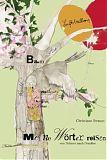 Christiane Strauss, Meine Wörter reisen von Drinnen nach Draußen.Meine Wörter reisen, Wörterbuch, große Wörterbuch, assoziatives Lernen
